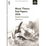 Music Theory Past Papers 2016 Model Answers ABRSM Grade 5