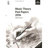Music Theory Past Papers 2016 ABRSM Grade 5 (Malaysia/Singapore Edition)