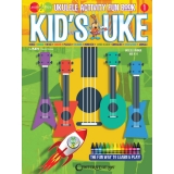 Kid's Uke - Ukulele Activity Fun Book 1