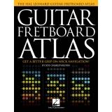 Guitar Fretboard Atlas - Get a Better Grip on Neck Navigation!