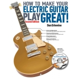 How to Make Your Electric Guitar Play Great! (with DVD)