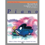 Alfred's Basic Piano Library Recital Book Complete Level 1 for the Later Beginner
