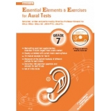 Essential Elements & Exercises for Aural Tests Grade 7 (with CD)