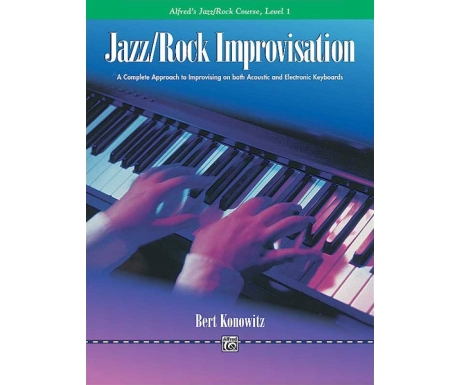 Alfred's Jazz/Rock Course Jazz/Rock Improvisation Level 1