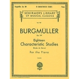 Burgmüller Op. 109 - Eighteen Characteristic Studies (Etudes de Genre) for the Piano