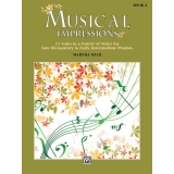 Musical Impressions Book 2 - 11 Solos in a Variety of Styles for Late Elementary to Early Intermediate Pianists