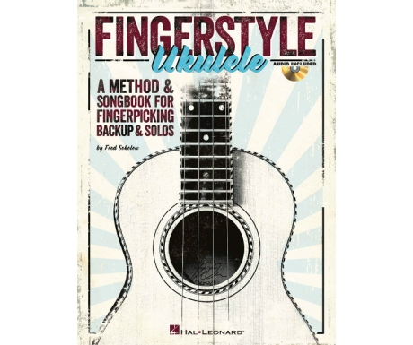 Fingerstyle Ukulele - A Method & Songbook for Fingerpicking Backup & Solos (with Audio Access)