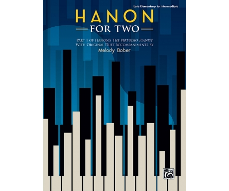 Hanon for Two (Late Elementary to Intermediate)