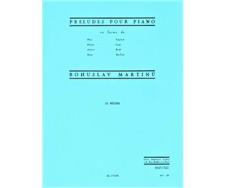 Bohuslav Martinů: Preludes pour Piano