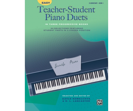 Easy Teacher-Student Piano Duets Book 1 (Elementary)