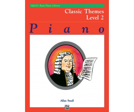 Alfred's Basic Piano Library Classic Themes Level 2