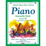 Alfred's Basic Piano Library Ensemble Book Level 1B