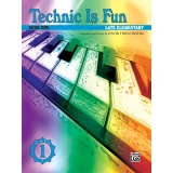 Technic Is Fun Book One (Late Elementary)