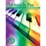 Technic Is Fun Book Two (Early Intermediate)