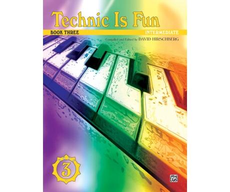 Technic Is Fun Book Three (Intermediate)