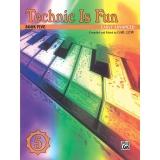 Technic Is Fun Book Five (Early Advanced)