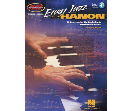 Easy Jazz Hanon - 50 Exercises for the Beginning to Intermediate Pianist (with Audio Access)
