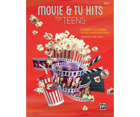 Movie & TV Hits for Teens Book 1 - 8 Graded Selections for Early Intermediate Pianists