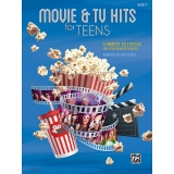 Movie & TV Hits for Teens Book 2 - 9 Graded Selections for Intermediate Pianists