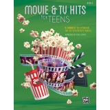 Movie & TV Hits for Teens Book 3 - 9 Graded Selections for Late Intermediate Pianists