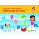 Theory Drills for Young Children 3 - Performance Directions