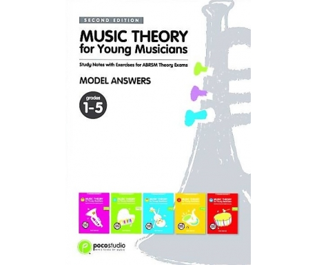 Music Theory for Young Musicians Model Answers Grades 1-5 (Second Edition)