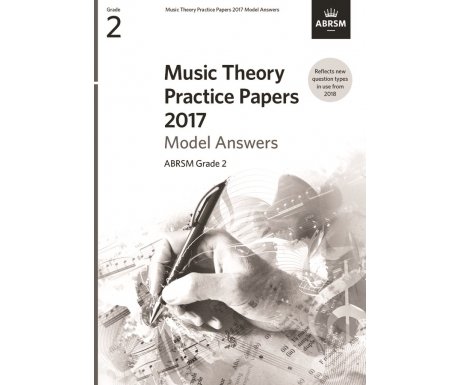 Music Theory Practice Papers 2017 Model Answers ABRSM Grade 2