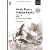 Music Theory Practice Papers 2017 Model Answers ABRSM Grade 3