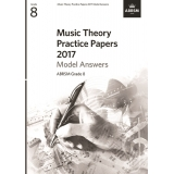 Music Theory Practice Papers 2017 Model Answers ABRSM Grade 8