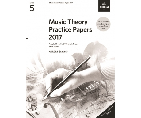 Music Theory Practice Papers 2017 ABRSM Grade 5 (Malaysia/Singapore Edition)