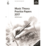 Music Theory Practice Papers 2017 ABRSM Grade 6 (Malaysia/Singapore Edition)