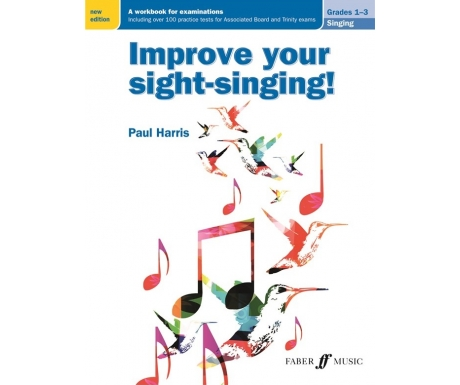 Improve Your Sight-Singing! Singing Grades 1-3