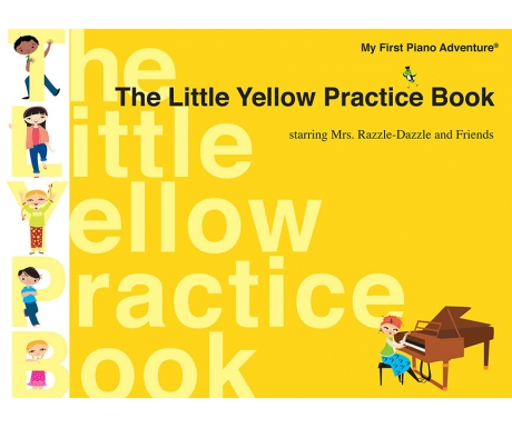 The Little Yellow Practice Book - starring Mrs. Razzle-Dazzle and Friends