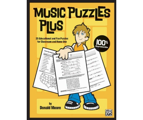 Music Puzzles Plus - 25 Educational and Fun Puzzles for Classroom and Home Use