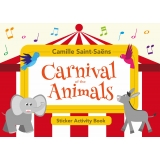 Camille Saint-Saëns: Carnival of the Animals (Sticker Activity Book 2nd Edition)