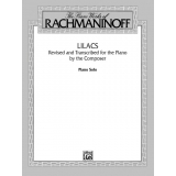 The Piano Works of Rachmaninoff: Lilacs (Piano Solo)