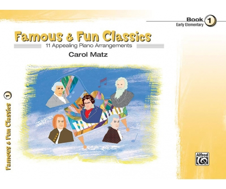 Famous & Fun Classics Book 1 (Early Elementary)