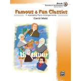 Famous & Fun Classics Book 3 (Elementary to Late Elementary) (UK Exam Grade 1)