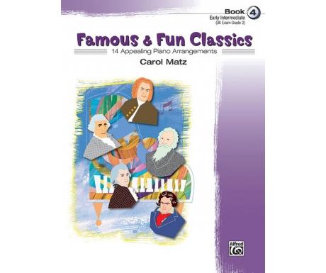 Famous & Fun Classics Book 4 (Early Intermediate) (UK Exam Grade 2)