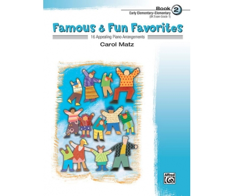 Famous & Fun Favorites Book 2 (Early Elementary/Elementary)
