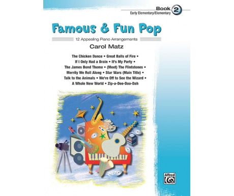 Famous & Fun Pop Book 2 (Early Elementary/Elementary)