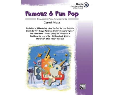 Famous & Fun Pop Book 4 (Early Intermediate) (UK Exam Grade 2)