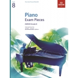 Piano Exam Pieces ABRSM Grade 8 2019 & 2020