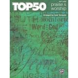 Top 50 Praise & Worship (Easy Piano)