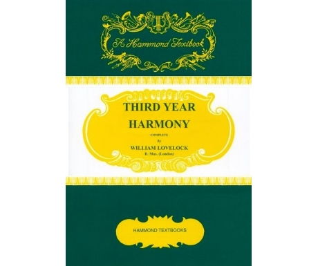 Hammond Textbooks: Third Year Harmony