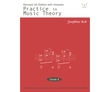 Practice in Music Theory Grade 8 (with Answers)