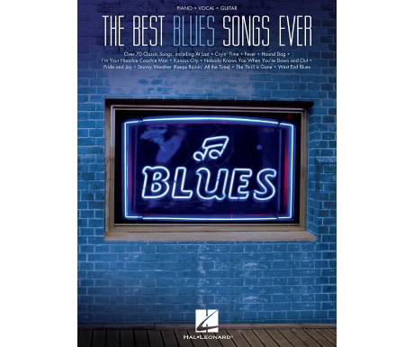The Best Blues Songs Ever (Piano/Vocal/Guitar)