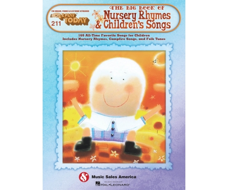 The Big Book of Nursery Rhymes & Children's Songs - EZ Play Today 211