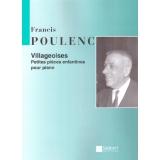 Francis Poulenc: Villageoises - Petites pièces enfantines pour piano