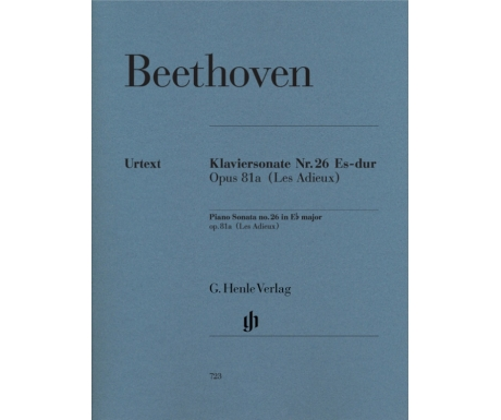 Beethoven: Klaviersonate Nr. 26 Es-dur Opus 81a (Les Adieux) (Piano Sonata no. 26 in E♭ major op. 81a (Les Adieux))